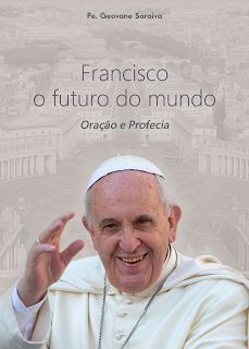 BLOG DA AMLEF: Livro: Francisco, o futuro do mundo