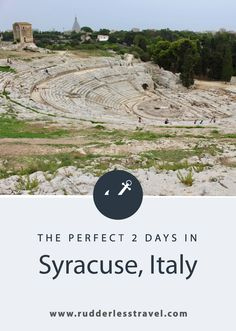 How to Spend an Awesome Weekend in Syracuse Sicily - Rudderless Travel Europe Destinations, Amazing Destinations, Amalfi, Positano, Rotterdam, Things To Do In Italy, Italy Travel Tips, Visit Italy, Paris
