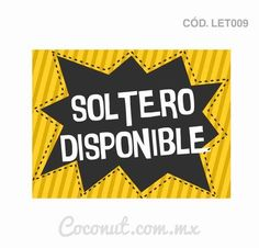 "Letrero para fiestas ""Soltero disponible"" Wedding Tags, Disco Party, 40th Birthday Parties, Ideas Para Fiestas, Fiesta Party, Party Props, Photo Booth Props, Funny Signs, Holidays And Events"