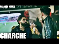 Charche (Full Song)PARMISH VERMA | Harman Maan | Latest Punjabi Song 2017 | SWAG RECORDS - YouTube