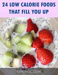 "24 ""Easy To Eat"" Low Calorie Foods That Fill You Up"