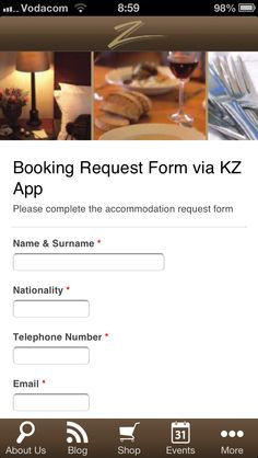 We've added a no obligation booking request form to the Kleine Zalze App. Form Name, Telephone Number, Names, App, Apps
