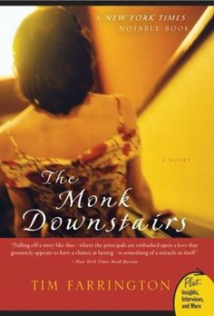 The Monk Downstairs by Tim Farrington - read the Writer's Relief book review at goodreads.com