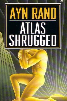 Atlas Shrugged – Ayn Rand (1957)