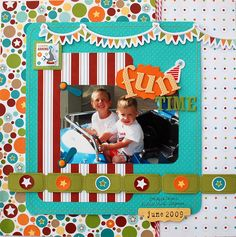 """Fun Time"" Layout *Imaginisce for Becky Fleck's PageMaps and Spellbinders* - Scrapbook.com"