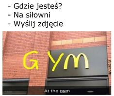 I am at the gym known as McDonalds. gym mcdonalds mcd fun funny laugh laughter memes meme food fitness me fillywaalo Wtf Funny, Hilarious, Funny Laugh, Polish Memes, Weekend Humor, Funny Mems, Goals Planner, Are You The One, Fitness Motivation