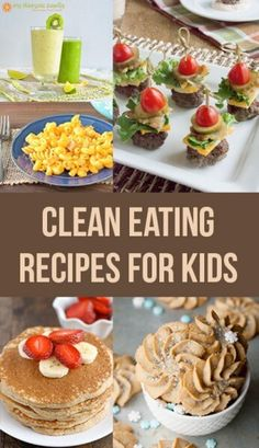 If your family is on a clean eating diet it can be difficult to find recipes that children can and will eat. I made a list of 50 clean eating recipes for kids that I hope are useful to you and your family. I also have links to other recipes that I think k Healthy Kids, Healthy Snacks, Healthy Recipes, Diet Recipes, Paleo Recipes For Kids, Healthy Breakfasts, Protein Snacks, Healthy Meals For Kids, Eat Healthy
