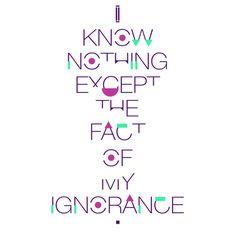 Ajin - I know nothing exept the fact of my ignorance - NeatoShop