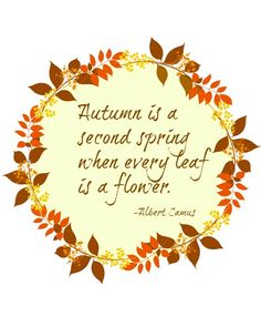 Nice Fall Printables. Autumn Quotes And SayingsSpring ...