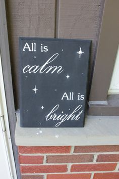 Hey, I found this really awesome Etsy listing at https://www.etsy.com/listing/209497938/wooden-sign-with-the-quote-all-is-calm