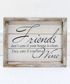Adams & Co. Care If You Have Wine Wood Sign | zulily