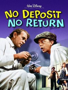 No Deposit, No Return. Starring Don Knotts, David Niven, Darren McGavin.Two kids are kidnapped to gain a ransom from their grandfather. Amazon Affiliate Link.