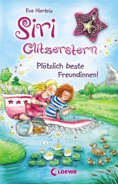 Siri Glitzerstern - Plötzlich beste Freundinnen!: Band 1 von Eva Hierteis http://www.amazon.de/dp/378557259X/ref=cm_sw_r_pi_dp_6QLgwb0P430V9