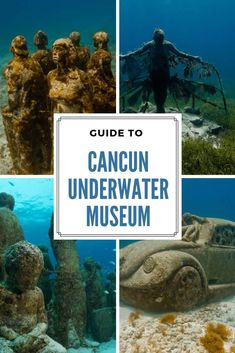 Visiting the MUSA Underwater Museum in Cancun, Mexico – Live Dream Discover