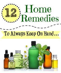 These 12 home remedies will save me so much money in medical bills!