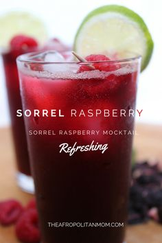 A refreshing drink made with dried hibiscus flower.  This Sorrel-Raspberry Mocktail (Zobo drink) will make you the envy of your summer bbq.