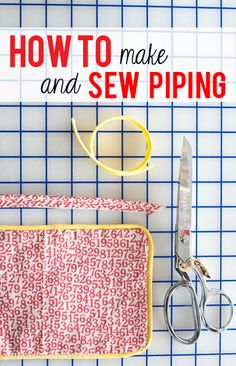 Sewing Lesson: How to Make and Sew Piping