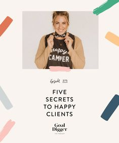 I am sharing my 5 secrets to getting happy clients in a service based business and how you can create a system to ensure client satisfaction. I want to help you avoid those sleepless nights thinking about your client base and the emails that make your stomach totally drop. Click here to read or tune in to my tips!