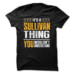Its a SULLIVAN Thing BA001 - #sweatshirt kids #gray sweater. TRY => https://www.sunfrog.com/Names/Its-a-SULLIVAN-Thing-BA001-34538194-Guys.html?68278