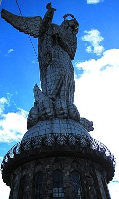 Virgen de Quito is a huge winged Madonna on a hill watching over Quito, Ecuador. http://www.gypsynester.com/quito.htm