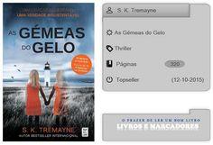 Livros e marcadores: As Gémeas do Gelo de S. K. Tremayne