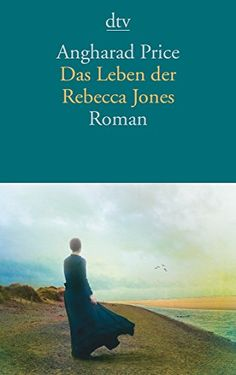 Das Leben der Rebecca Jones: Roman von Angharad Price https://www.amazon.de/dp/3423145641/ref=cm_sw_r_pi_dp_x_mUCezb4HPRX3W