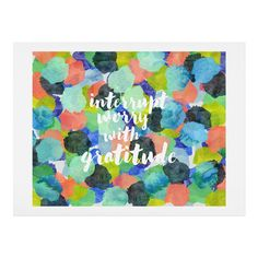 Hello Sayang Interrupt Worry With Gratitude Art Print | DENY Designs Home Accessories