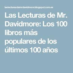 Las Lecturas de Mr. Davidmore: Los 100 libros más populares de los últimos 100 años