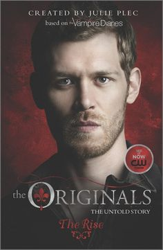 Three Julie Plec-Penned The Originals Prequel Books Coming in 2015 - Dread Central