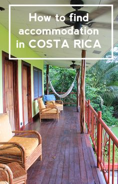 Tips on the different types of accommodation in Costa Rica and how to find the perfect one for you http://mytanfeet.com/costa-rica-travel-tips/finding-accommodation-in-costa-rica/
