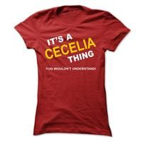 Its A Cecelia Thing