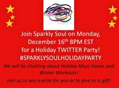Fa la la la AWESOME ... SAVE THE DATE: You are invited to join http://@SPARKLYSOULINC for our first ever Holiday #Twitter #Party! Come to enter to win a holiday present for yourself or for a friend! When: Monday, December 16th 8pm EST Hashtag: #SPARKLYSOULHOLIDAYPARTY Come party with us, chat about your holiday must-haves, the awesomeness of 2013, winter workouts and ... SPARKLE (of course)! We will have some (sparkly) giveaways throughout the hour! #comepartywithus #tistheseason…