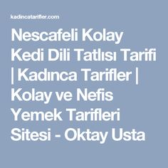 Nescafeli Kolay Kedi Dili Tatlısı Tarifi | Kadınca Tarifler | Kolay ve Nefis Yemek Tarifleri Sitesi - Oktay Usta Pasta Cake, Mini Cheesecakes, Iftar, Turkish Recipes, Scotch, Muffins, Food And Drink, Cooking, Crafts