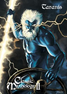 Taranis- Celtic myth: the god of thunder and the wheel. he was depicted as a bearded man with a thunderbolt in one hand and a wheel in the other.