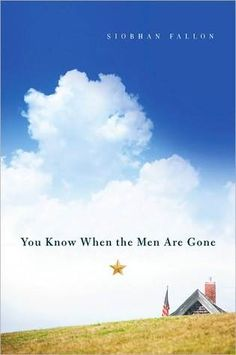 You Know When the Men Are Gone by Siobhan Fallon — Reviews ...