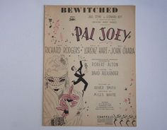 Vintage Bewitched PAL JOEY Sheet Music 1941 Richard Rodgers Lorenz Hart Theater