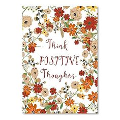 Think Positive Thougths Print Art by Americanflat