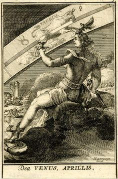 Plate 5: April. The Roman goddess Venus seated on a cloud at centre, seen from behind and half-naked, holding a cup and a torch of which smoke arises, Cupid blowing a lantern in left background; the zodiacal sign of Taurus beyond.  1698 Engraving