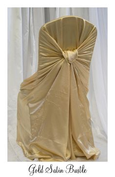 Gold Satin Bustle Chair Cover #www.luxeeventlinen.com