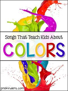 Songs That Teach Kids About Colors - PreKinders