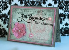 Just Because postcard  Inspired By Stamping Customer Gallery Contest