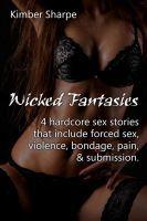 Wicked Fantasies, an ebook by Kimber Sharpe at Smashwords