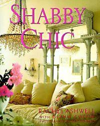 Shabby Chic -  Rachel Ashwell, Glynis Costin