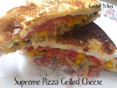 Supreme-pizza-grilled-cheese. Yum-o!