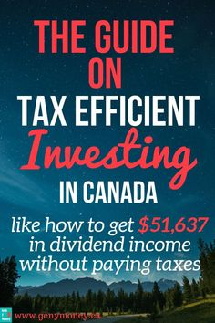 The ultimate guide on tax efficient investing in Canada. Like how to get dividend income without paying federal taxes. This guide teaches you where to invest your US dividend paying stocks to minimize taxes paid on your passive income. Investing In Stocks, Investing Money, Stock Investing, Where To Invest, Dividend Investing, Budgeting Finances, Budgeting Tips, How To Get, How To Plan
