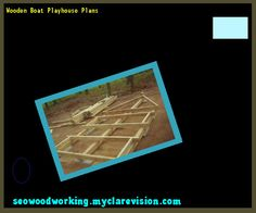 Wooden Boat Playhouse Plans 103306 - Woodworking Plans and Projects!