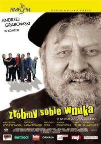 Zróbmy sobie wnuka (2003)
