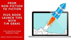 Writing Fiction As A Non-Fiction Writer Plus How To Launch Your Book With Tim Grahl