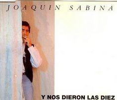 .ESPACIO WOODYJAGGERIANO.: JOAQUIN SABINA - (1992) Y nos dieron las diez (sin... http://woody-jagger.blogspot.com/2012/01/joaquin-sabina-y-nos-dieron-las-diez.html