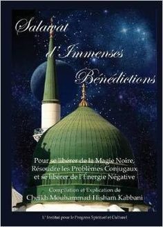 Salawat D'Immenses Benedictions (French Edition)